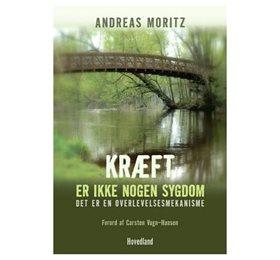 Kræft er ikke nogen sygdom af Andreas Moritz
