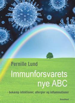 """""""Immunforsvarets nye ABC"""" af Pernille Lund"""